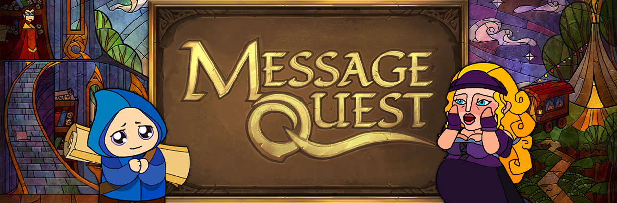 Message Quest line